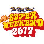 SUPER WEEKEND 2017開催決定!!